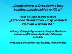"""Czytaj więcej: Sukces w konkursie """"Utracone dziedzictwo – losy polskich ziemian w wieku XX"""""""